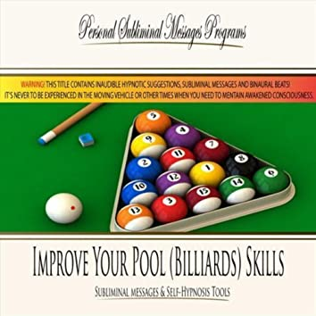 Improve Your Pool (Billiards) Skills - Subliminal