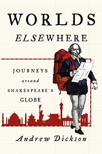 Image of Worlds Elsewhere: Journeys Around Shakespeare's Globe