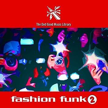 Fashion Funk 2