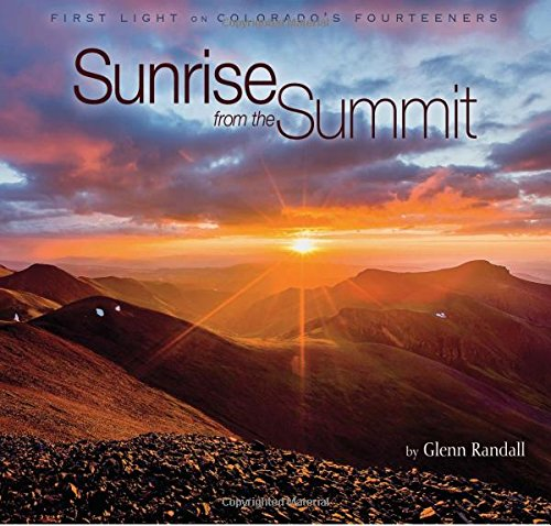 Sunrise from the Summit: First Light on Colorado's Fourteeners