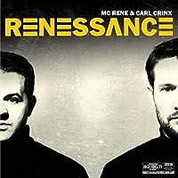 MC RENE & CARL CRINX - RENESSANCE (1 LP)