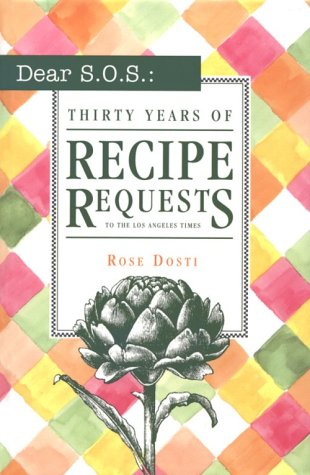 Dear S.O.S.: 30 Years of Recipe Requests to the Los Angeles Times