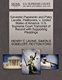 Sylvester Papalardo and Patsy Lavelle, Petitioners, v. United States of America. U.S. Supreme Court Transcript of Record with Supporting Pleadings