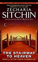 The Stairway to Heaven: Book II of the Earth Chronicles (The Earth Chronicles) by Zecharia Sitchin (2007-03-27)