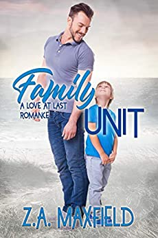 Family Unit by [Z.A. Maxfield]