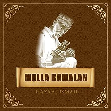 Mulla Kamalan - Hazrat Ismail