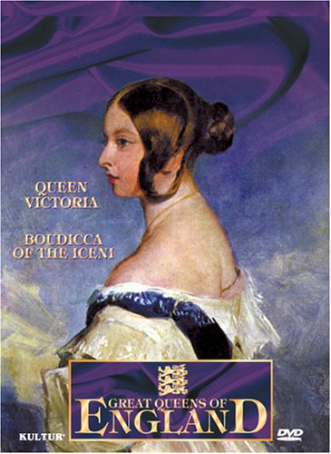 Great Queens of England / Boudicca of the Iceni, Queen Victoria