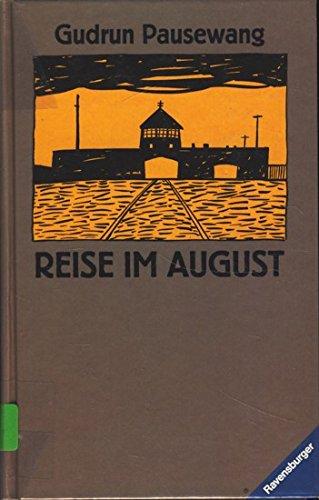 Reise im August (Jugendliteratur ab 12 Jahre)