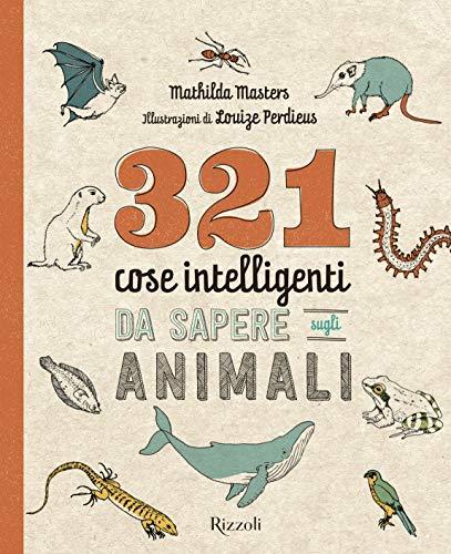 321 cose intelligenti da sapere sugli animali