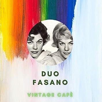 Duo Fasano - Vintage Cafè