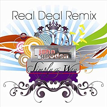 Simply the Way (Real Deal Remix)