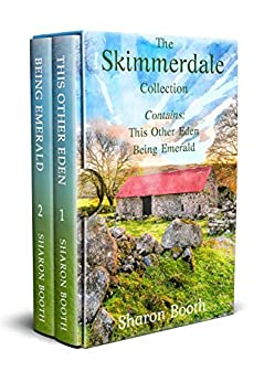 The Skimmerdale Collection: Contains This Other Eden and Being Emerald by [Sharon Booth]