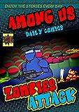 Impostor Everyday Life Comics: Zombie Onslaught (English Edition)