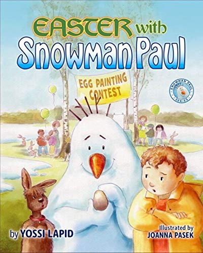 Easter with Snowman Paul by [Yossi Lapid, Joanna Pasek]