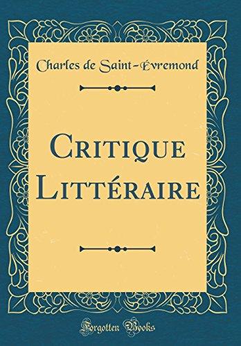 Critique Littéraire (Classic Reprint)