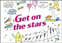 Get on the stars(お星さまにのって)