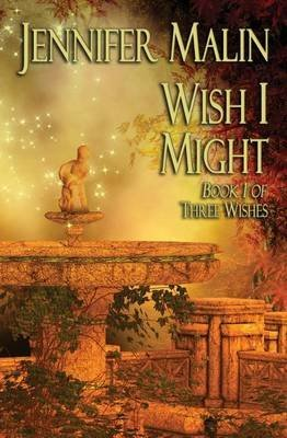 [(Wish I Might : A Prequel to as You Wish)] [By (author) Jennifer Malin] published on (May, 2015)