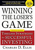 Winning the Loser's Game: Timeless Strategies for Successful Investing