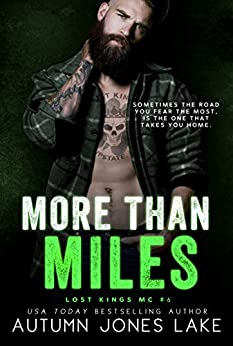 More Than Miles (A Lost Kings MC Novel) by [Autumn Jones Lake]