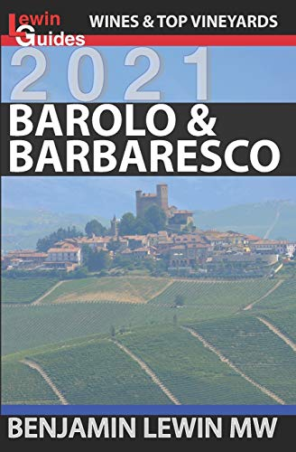Barolo and Barbaresco (Guides to Wines and Top Vineyards, Band 15)
