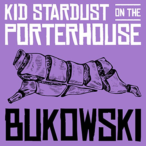 Kid Stardust on the Porterhouse audiobook cover art