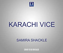 Karachi Vice: Life and Death in a Divided City