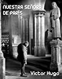 Nuestra Señora de París: El jorobado de Notre Dame
