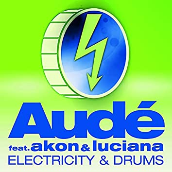 Electricity & Drums (Bad Boy) [2014 Remixes] [feat. Akon & Luciana]