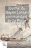 Journal du citoyen Conseil, commandant La Pique - (1793-1801)