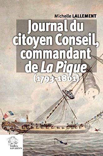 Journal du citoyen Conseil, commandant La Pique