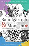 Learning German through Storytelling: Baumgartner & Momsen Detective Stories for German Learners, Collector's Edition 1-5
