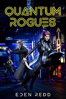 Quantum Rogues by [Eden Redd]