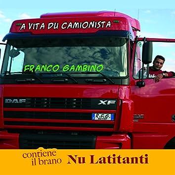 A Vita Du Camionista