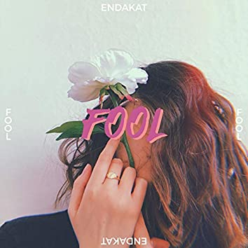 Fool (For Loving You)