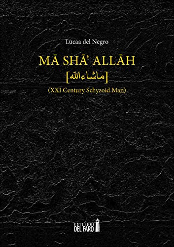 Mā shāʾ Allāh (XXI century schyzoid man)_the book cover image