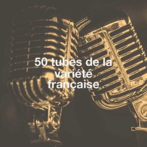 L'Essentiel De La Chanson Française, Hits Variété Pop & Le meilleur de la chanson française