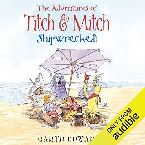 The Adventures of Titch and Mitch: Shipwrecked cover art