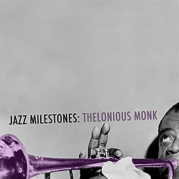 Jazz Milestones: Thelonious Monk