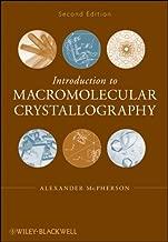 Introduction to Macromolecular Crystallography (English Edition)