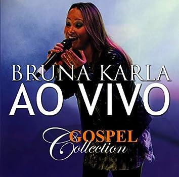 Bruna Karla - Gospel Collection Ao Vivo