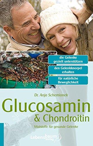 Glucosamin und Chondroitin: Vitalstoffe für gesunde Gelenke