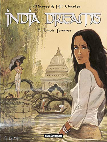 India Dreams, Tome 5 : Trois femmes