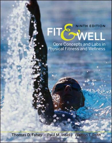 Fit & Well: Core Concepts and Labs in Physical Fitness...