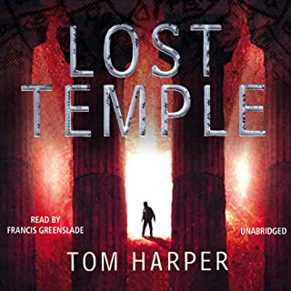 Lost Temple                   By:                                                                                                                                 Tom Harper                               Narrated by:                                                                                                                                 Francis Greenslade                      Length: 12 hrs and 3 mins     46 ratings     Overall 3.7