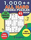 1,000++ All HARD Sudoku Puzzles: Top Quality Paper, Best Puzzles, Free Bonus! (1,000++ Sudoku Puzzles)
