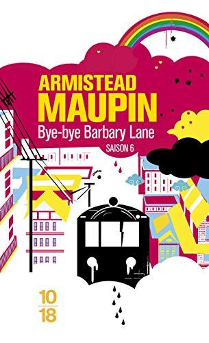 Bye-bye Barbary Lane, chroniques de San Francisco : tome VI