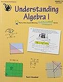 Understanding Algebra I