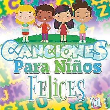 Canciones para Niños Felices Vol. 4