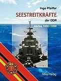 Seestreitkräfte der DDR: Abriss 1950-1990