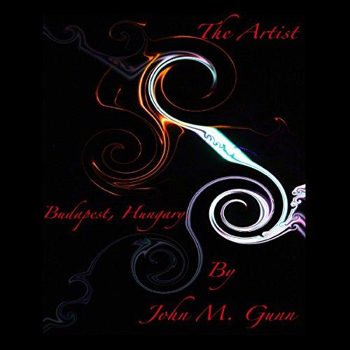 The Artist - Budapest, Hungary audiobook cover art